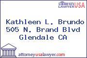 Kathleen L. Brundo 505 N. Brand Blvd Glendale CA
