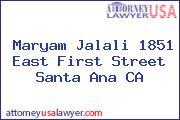 Maryam Jalali 1851 East First Street Santa Ana CA