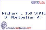 Richard L 159 STATE ST Montpelier VT