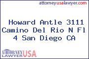Howard Antle 3111 Camino Del Rio N Fl 4 San Diego CA