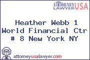 Heather Webb 1 World Financial Ctr # 8 New York NY