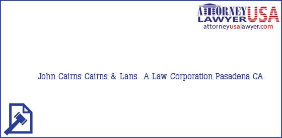 Telephone, Address and other contact data of John Cairns, Pasadena, CA, USA