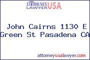 John Cairns 1130 E Green St Pasadena CA