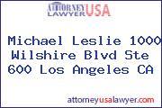 Michael Leslie 1000 Wilshire Blvd Ste 600 Los Angeles CA