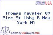 Thomas Kavaler 80 Pine St Lbby 5 New York NY