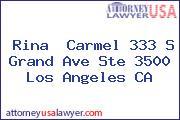 Rina  Carmel 333 S Grand Ave Ste 3500 Los Angeles CA