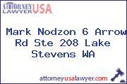 Mark Nodzon 6 Arrow Rd Ste 208 Lake Stevens WA