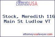 Stock, Meredith 116 Main St Ludlow VT