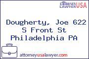 Dougherty, Joe 622 S Front St Philadelphia PA