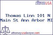 Thomas Linn 101 N Main St Ann Arbor MI