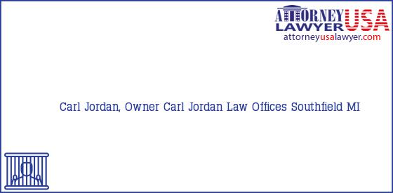 Telephone, Address and other contact data of Carl Jordan, Owner, Southfield, MI, USA