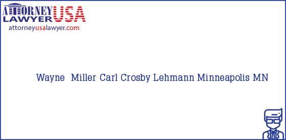 Telephone, Address and other contact data of Wayne  Miller, Minneapolis, MN, USA