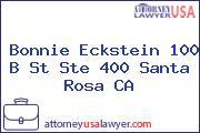 Bonnie Eckstein 100 B St Ste 400 Santa Rosa CA