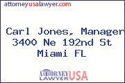 Carl Jones, Manager 3400 Ne 192nd St Miami FL