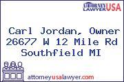 Carl Jordan, Owner 26677 W 12 Mile Rd Southfield MI