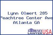 Lynn Olmert 285 Peachtree Center Ave Atlanta GA