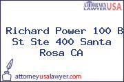 Richard Power 100 B St Ste 400 Santa Rosa CA