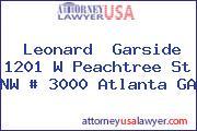 Leonard  Garside 1201 W Peachtree St NW # 3000 Atlanta GA