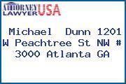 Michael  Dunn 1201 W Peachtree St NW # 3000 Atlanta GA