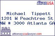 Michael  Tippett 1201 W Peachtree St NW # 3000 Atlanta GA