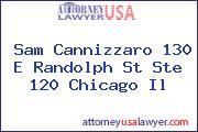Sam Cannizzaro 130 E Randolph St Ste 120 Chicago Il