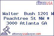 Walter  Bush 1201 W Peachtree St NW # 3000 Atlanta GA