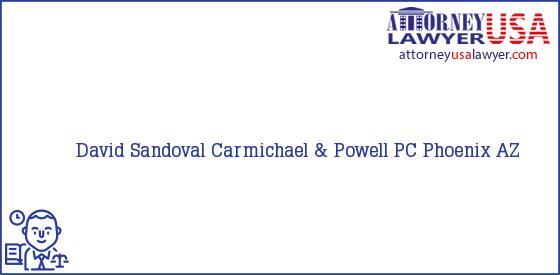 Telephone, Address and other contact data of David Sandoval, Phoenix, AZ, USA