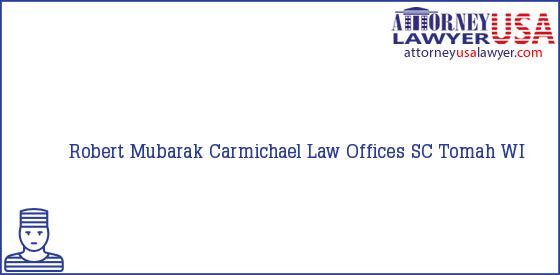 Telephone, Address and other contact data of Robert Mubarak, Tomah, WI, USA