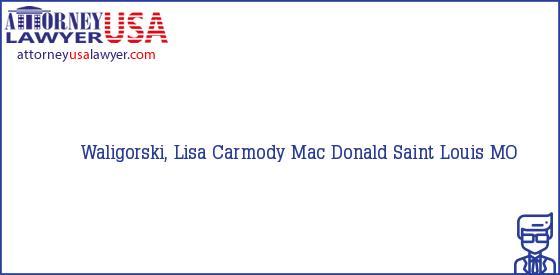 Telephone, Address and other contact data of Waligorski, Lisa, Saint Louis, MO, USA