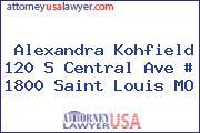 Alexandra Kohfield 120 S Central Ave # 1800 Saint Louis MO