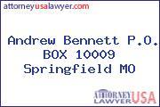 Andrew Bennett P.O. BOX 10009 Springfield MO
