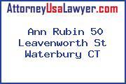 Ann Rubin 50 Leavenworth St Waterbury CT