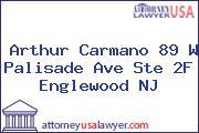 Arthur Carmano 89 W Palisade Ave Ste 2F Englewood NJ