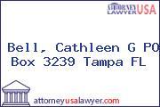 Bell, Cathleen G PO Box 3239 Tampa FL