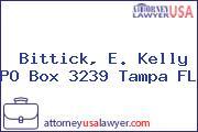 Bittick, E. Kelly PO Box 3239 Tampa FL