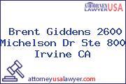 Brent Giddens 2600 Michelson Dr Ste 800 Irvine CA