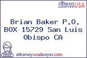 Brian Baker P.O. BOX 15729 San Luis Obispo CA