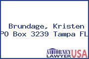 Brundage, Kristen PO Box 3239 Tampa FL