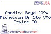 Candice Boyd 2600 Michelson Dr Ste 800 Irvine CA