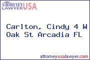 Carlton, Cindy 4 W Oak St Arcadia FL