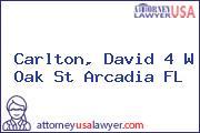Carlton, David 4 W Oak St Arcadia FL
