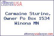 Carmaine Sturino, Owner Po Box 1534 Winona MN