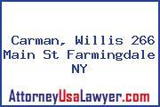Carman, Willis 266 Main St Farmingdale NY