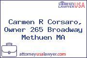 Carmen R Corsaro, Owner 265 Broadway Methuen MA