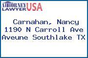 Carnahan, Nancy 1190 N Carroll Ave Aveune Southlake TX