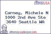 Carney, Michele N 1000 2nd Ave Ste 3640 Seattle WA