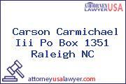 Carson Carmichael Iii Po Box 1351 Raleigh NC