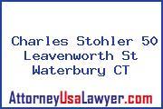 Charles Stohler 50 Leavenworth St Waterbury CT