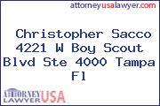 Christopher Sacco 4221 W Boy Scout Blvd Ste 4000 Tampa Fl