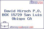 David Hirsch P.O. BOX 15729 San Luis Obispo CA